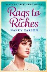 Foto Cover di Rags to Riches, Ebook inglese di Nancy Carson, edito da HarperCollins Publishers