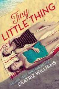 Foto Cover di Tiny Little Thing, Ebook inglese di Beatriz Williams, edito da HarperCollins Publishers