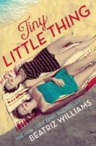 Ebook in inglese Tiny Little Thing Williams, Beatriz