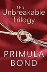 Ebook in inglese Unbreakable Trilogy Bond, Primula