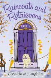 Raincoats and Retrievers, A Novella