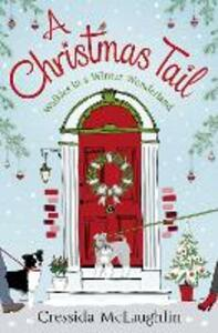 A Christmas Tail: A Heart-Warming Christmas Romance - Cressida McLaughlin - cover
