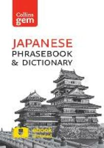 Collins Japanese Phrasebook and Dictionary Gem Edition: Essential Phrases and Words in a Mini, Travel-Sized Format - Collins Dictionaries - cover