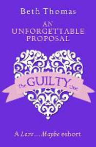Ebook in inglese Unforgettable Proposal: A Love...Maybe Valentine eShort Thomas, Beth