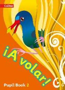 A volar Pupil Book Level 2: Primary Spanish for the Caribbean - cover