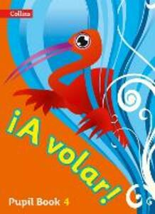 A volar Pupil Book Level 4: Primary Spanish for the Caribbean - cover
