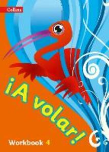 A volar Workbook Level 4: Primary Spanish for the Caribbean - cover