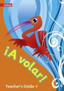A volar Teacher's Guide Level 4: Primary Spanish for the Caribbean - cover