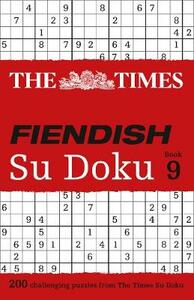 The Times Fiendish Su Doku Book 9: 200 Challenging Puzzles from the Times - The Times Mind Games - cover