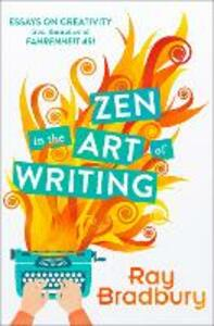 Zen in the Art of Writing - Ray Bradbury - cover