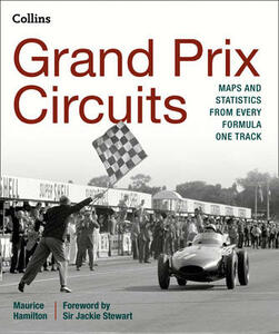 Grand Prix Circuits: Maps and Statistics from Every Formula One Track - Maurice Hamilton - cover