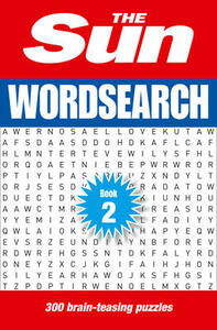 The Sun Wordsearch Book 2: 300 Fun Puzzles from Britain's Favourite Newspaper - The Sun - cover