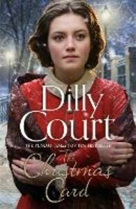 Foto Cover di The Christmas Card, Ebook inglese di Dilly Court, edito da HarperCollins Publishers