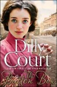 The Button Box: Gripping Historical Romance from the Sunday Times Bestseller - Dilly Court - cover