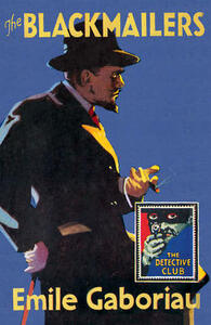 The Blackmailers: Dossier No. 113 - Emile Gaboreau - cover