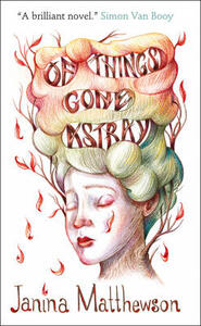Of Things Gone Astray - Janina Matthewson - cover