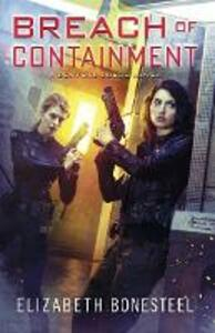 Breach of Containment - Elizabeth Bonesteel - cover
