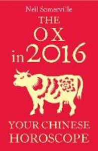 Foto Cover di The Ox in 2016, Ebook inglese di Neil Somerville, edito da HarperCollins Publishers