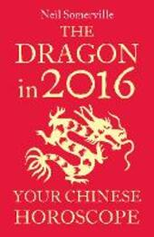 The Dragon in 2016