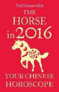 Foto Cover di The Horse in 2016, Ebook inglese di Neil Somerville, edito da HarperCollins Publishers