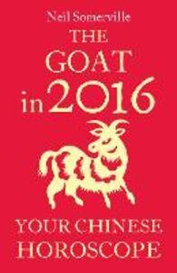 Foto Cover di The Goat in 2016, Ebook inglese di Neil Somerville, edito da HarperCollins Publishers