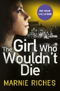 Ebook in inglese Girl Who Wouldn't Die Riches, Marnie