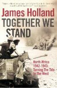 Ebook in inglese Together We Stand Holland, James