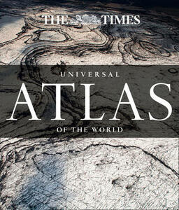 The Times Universal Atlas of the World - Times Atlases - cover