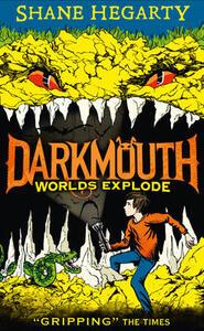 Worlds Explode - Shane Hegarty - cover