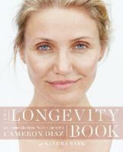 Ebook in inglese The Longevity Book Diaz, Cameron
