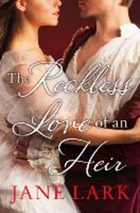 Ebook in inglese The Reckless Love of an Heir Lark, Jane