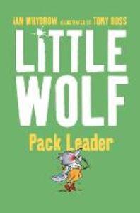Foto Cover di Little Wolf, Pack Leader, Ebook inglese di Ian Whybrow, edito da HarperCollins Publishers