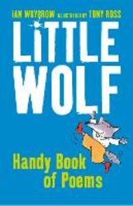 Foto Cover di Little Wolf's Handy Book of Peoms, Ebook inglese di Ian Whybrow, edito da HarperCollins Publishers