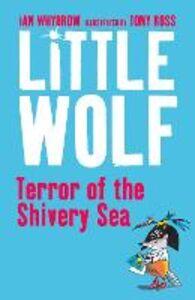 Foto Cover di Little Wolf, Terror of the Shivery Sea, Ebook inglese di Ian Whybrow, edito da HarperCollins Publishers