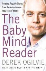 Ebook in inglese The Baby Mind Reader Ogilvie, Derek