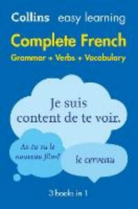 Easy Learning French Complete Grammar, Verbs and Vocabulary (3 books in 1) - Collins Dictionaries - cover
