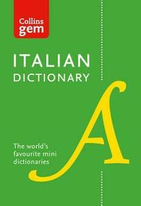 Collins Italian Dictionary Gem Edition: 40,000 Words and Phrases in a Mini Format - Collins Dictionaries - cover