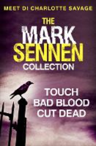 Ebook in inglese Mark Sennen Collection (DI Charlotte Savage 1 - 3): A chilling crime and thriller collection Sennen, Mark