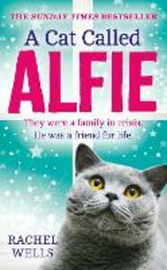 Foto Cover di A Cat Called Alfie, Ebook inglese di Rachel Wells, edito da HarperCollins Publishers