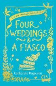 Ebook in inglese Four Weddings and a Fiasco Ferguson, Catherine