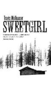 Sweetgirl - Travis Mulhauser - cover