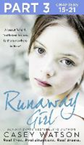 Ebook in inglese Runaway Girl: Part 3 of 3 Watson, Casey