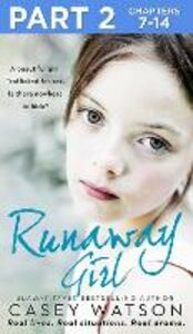 Ebook in inglese Runaway Girl: Part 2 of 3 Watson, Casey