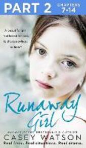 Runaway Girl: Part 2 of 3