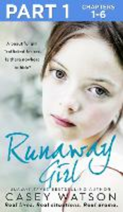 Ebook in inglese Runaway Girl: Part 1 of 3 Watson, Casey