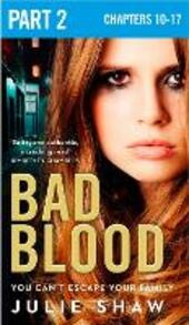 Bad Blood: Part 2 of 3