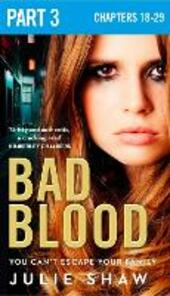 Bad Blood: Part 3 of 3