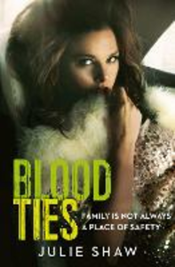 Ebook in inglese Blood Ties Shaw, Julie
