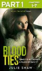 Blood Ties: Part 1 of 3
