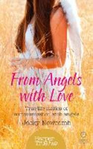 From Angels with Love: True-Life Stories of Communication with Angels - Jacky Newcomb - cover
